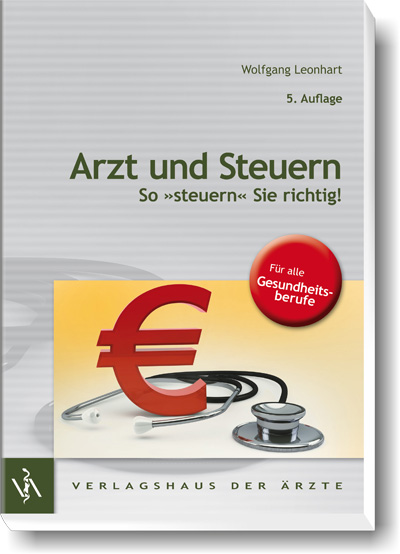 """""""Arzt und Steuern"""" 5. Auflage 2014"""